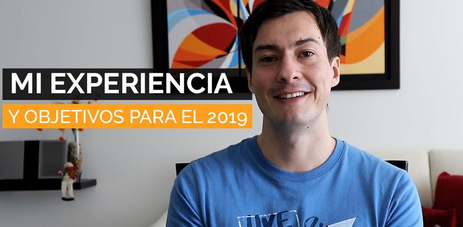 experiencia y objetivos para el 2019